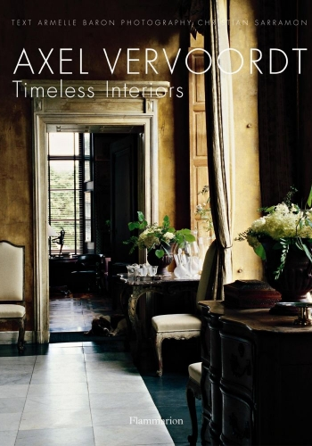 timeless interiores by Axel Vervoordt