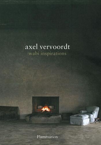 wabi inspiration by Axel Vervoordt